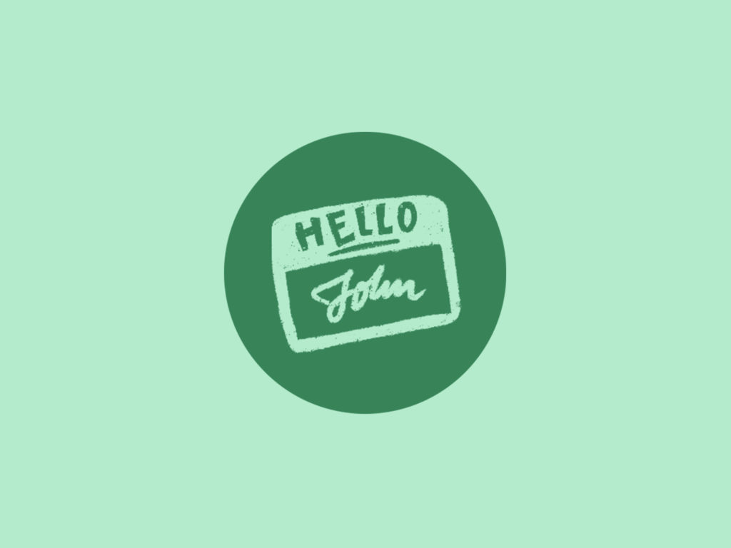 green illustrative hello name is John tag