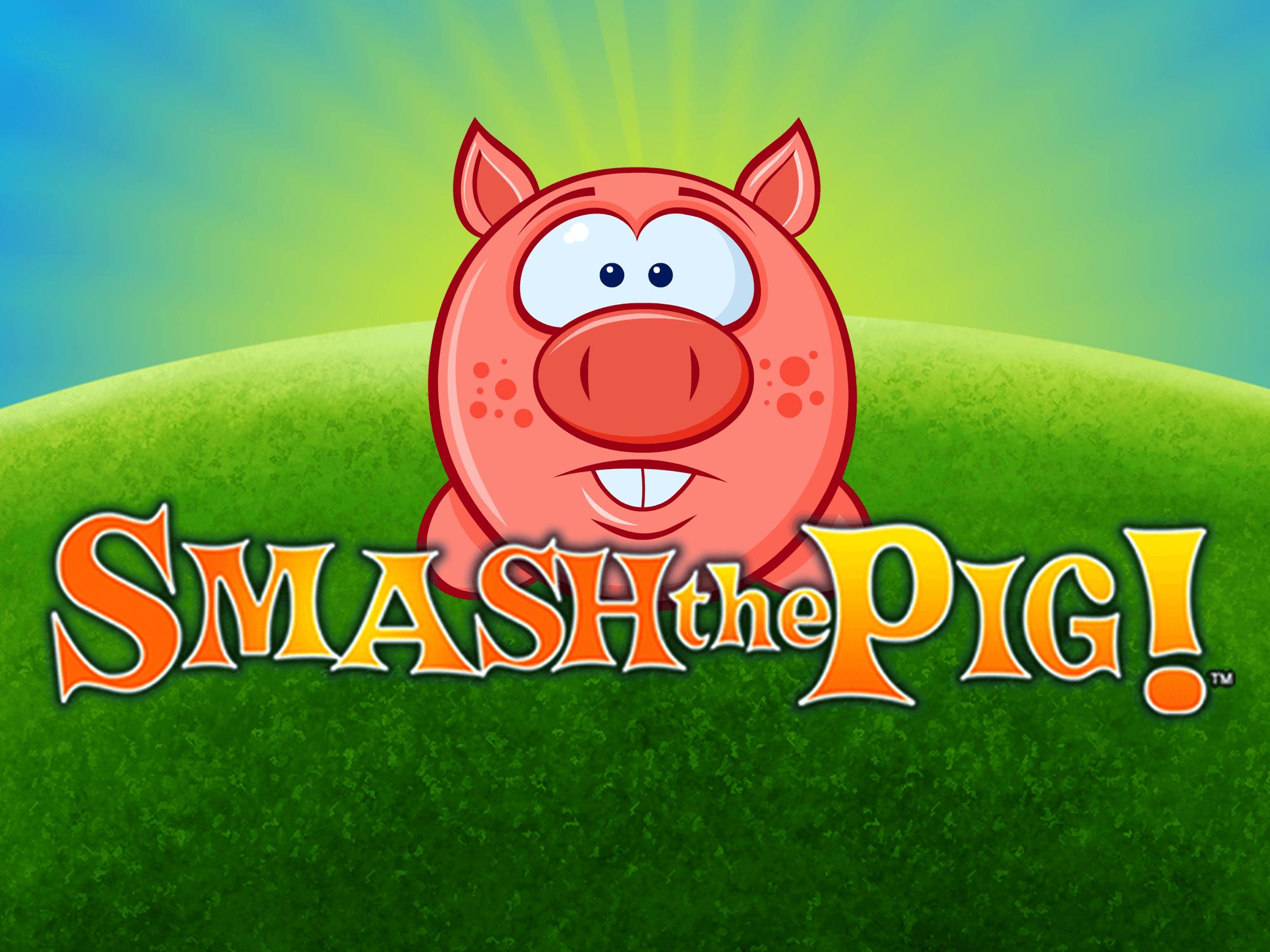 Smash The Pig Slot Machine